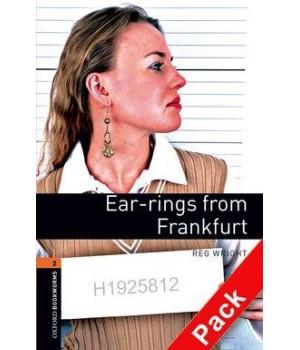 Книга для чтения Oxford Bookworms Library Level 2 Ear-rings from Frankfurt Audio CD Pack