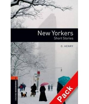 Книга для читання Oxford Bookworms Library Level 2 New Yorkers - Short Stories Audio CD Pack (British English)