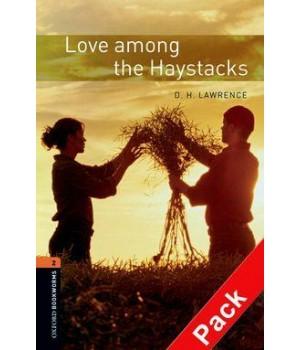 Книга для чтения Oxford Bookworms Library Level 2 Love among the Haystacks Audio CD Pack