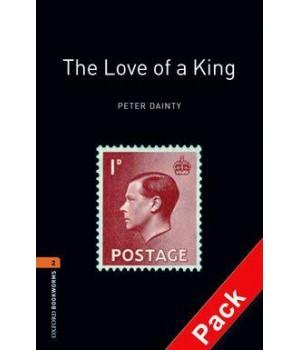 Книга для чтения Oxford Bookworms Library Level 2 Love of a King Audio CD Pack
