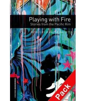 Книга для читання Oxford Bookworms Library Level 3 Playing with Fire - Stories from the Pacific Rim Audio CD Pack