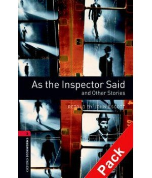 Книга для читання Oxford Bookworms Library Level 3 As the Inspector Said and Other Stories Audio CD Pack