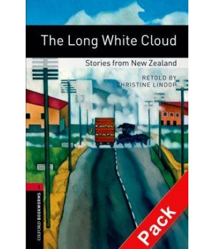 Книга для читання Oxford Bookworms Library Level 3 Long White Cloud - Stories from New Zealand Audio CD Pack