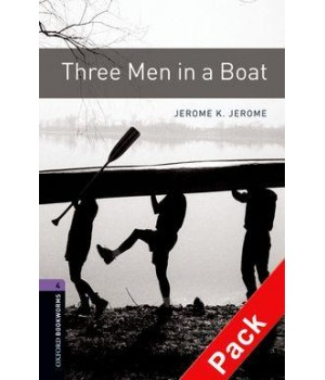 Книга для читання Oxford Bookworms Library Level 4 Three Men in a Boat Audio CD Pack