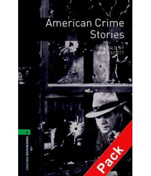 Книга для читання Oxford Bookworms Library Level 6 American Crime Stories Audio CD Pack