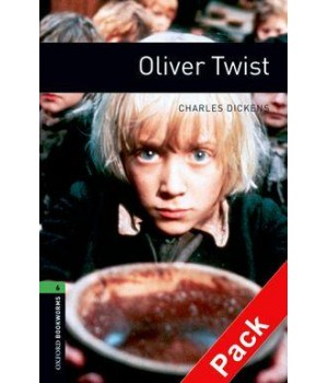 Книга для читання Oxford Bookworms Library Level 6 Oliver Twist Audio CD Pack