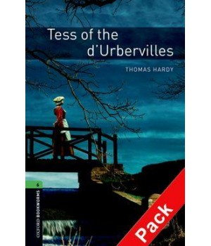 Книга для читання Oxford Bookworms Library Level 6 Tess of the d'Urbervilles Audio CD Pack