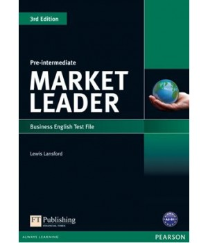 Тесты Market Leader (3rd Edition) Pre-Intermediate Test File