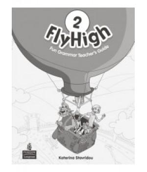 Книга для учителя Fly High 2 Fun Grammar Teacher's Book