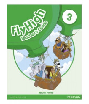 Книга для вчителя Fly High 3 Teacher's Guide