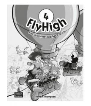 Книга для вчителя Fly High 4 Fun Grammar Teacher's Book