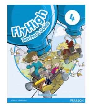 Книга для вчителя Fly High 4 Teacher's Guide