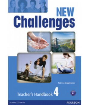 Книга для вчителя New Challenges 4 Teacher's Handbook