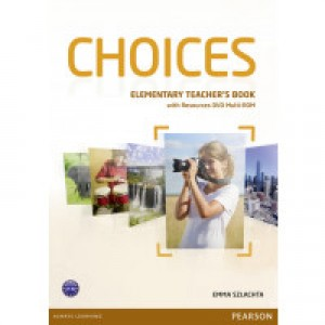 Книга для вчителя Choices Elementary Teacher's Book & Multi-ROM Pack