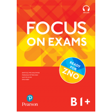 Focus on Exams B1+