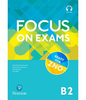 Підручник Focus on Exams B2