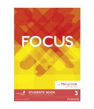 Підручник Focus 3 (B1+) Student's Book with MyEnglishLab