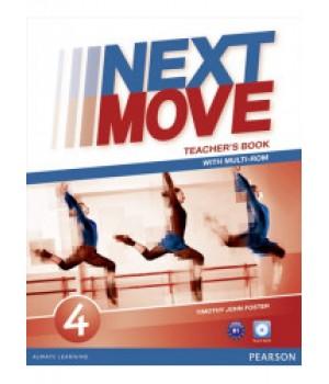 Книга для вчителя Next Move 4 (B1) Teacher's Book + Multi-ROM