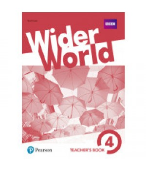 Книга для вчителя Wider World 4 Teacher's Book + DVD