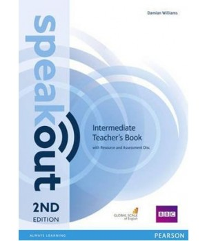 Книга для вчителя Speakout (2nd Edition) Intermediate Teacher's Guide with Resource & Assessment Disc