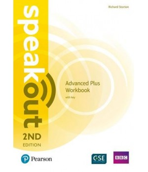 Рабочая тетрадь Speakout (2nd Edition) Advanced Plus Workbook with Key