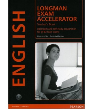 Книга для вчителя Longman Exam Accelerator Teacher's Book