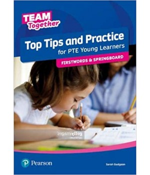 Підручник Team Together Top Tips for PTE Young Learners Firstwords and Springboard