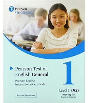 Книга для вчителя Practice Tests Plus PTE General A2 Teacher's book with key