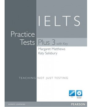 Тести IELTS Practice Tests Plus 3 with key and CD pack