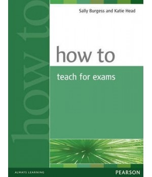 Книга для вчителя How to Teach for Exams