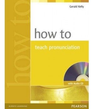 Книга для вчителя How to Teach Pronunciation Book and CD