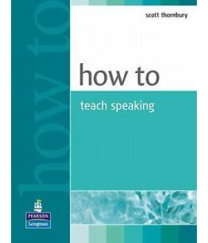 Книга для вчителя How to Teach Speaking