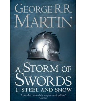 A Song of Ice and Fire Book 3: A Storm of Swords: Steel and Snow Part 1 Paperback