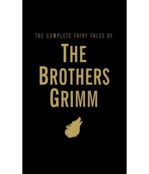 Книга для читання The Complete Fairy Tales of The Brothers Grimm
