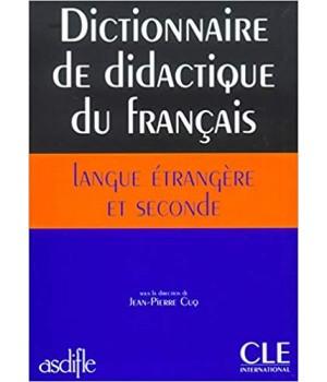 Учебник Dictionnaire de didactique du francais langue etrangere et seconde Livre