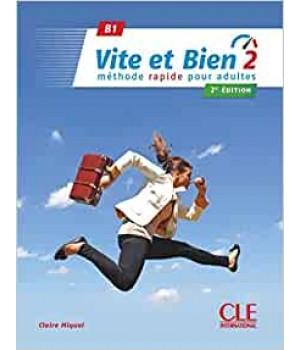 Підручник Vite et bien 2 - Niveaux B1/B2 - Livre + CD - 2ème édition