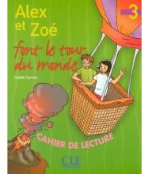 Книга для читання Alex et Zoe font Le tour du monde 3 Cahier de lecture