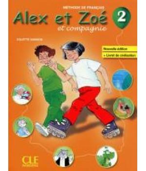 Alex et Zoe Nouvelle 2 Livre de l'élève + Livret de civilisation + CD-ROM