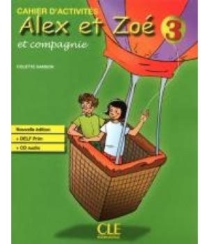 Alex et Zoe Nouvelle 3 Cahier d'activités + CD audio DELF Prim