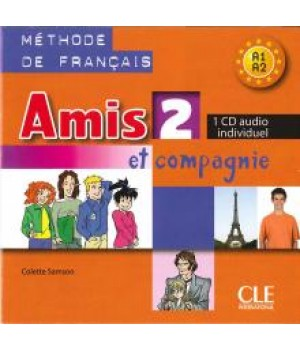 Диск Amis et compagnie 2 CD Audio individuelle