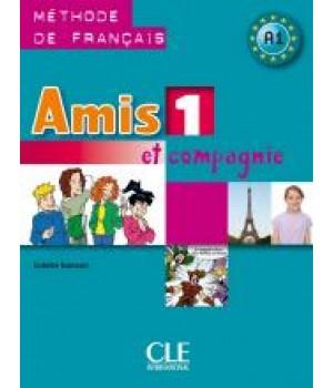 Підручник Amis et compagnie 1 Livre de l'élève
