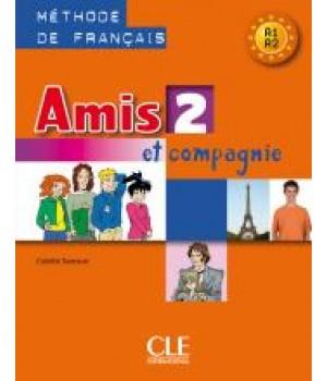 Учебник Amis et compagnie 2 Livre de l'élève