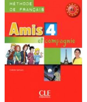 Підручник Amis et compagnie 4 Livre de l'élève