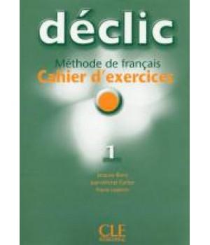 Робочий зошит Déclic 1 Cahier d'exercices