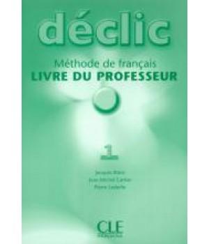 Книга для вчителя Déclic 1 Guide pédagogique