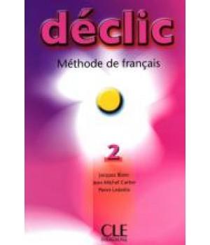 Учебник Déclic 2 Livre de l'élève