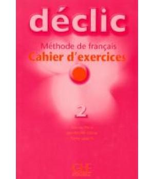 Робочий зошит Déclic 2 Cahier d'exercices