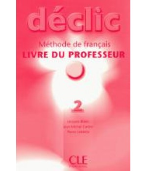 Книга для вчителя Déclic 2 Guide pédagogique