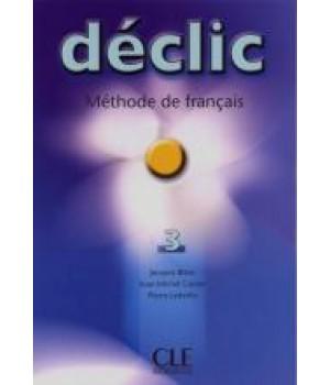 Підручник Déclic 3 Livre de l'élève