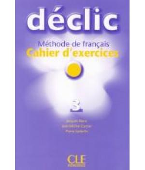 Робочий зошит Déclic 3 Cahier d'exercices